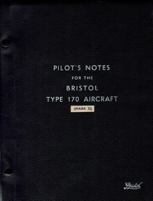 Flight Manual for the Bristol 170 Freighter