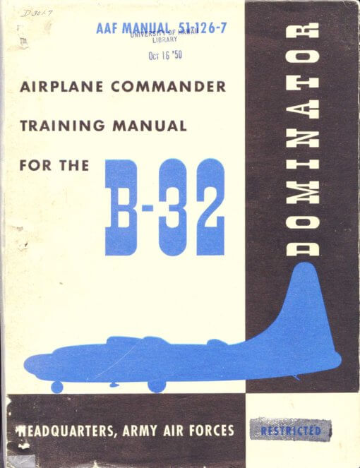 Flight Manual for the Consolidated B-32 Dominator