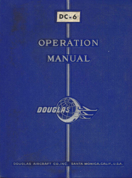 Flight Manual for the Douglas DC-6 and C-118