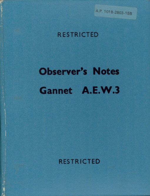 Flight Manual for the Fairey Gannet.