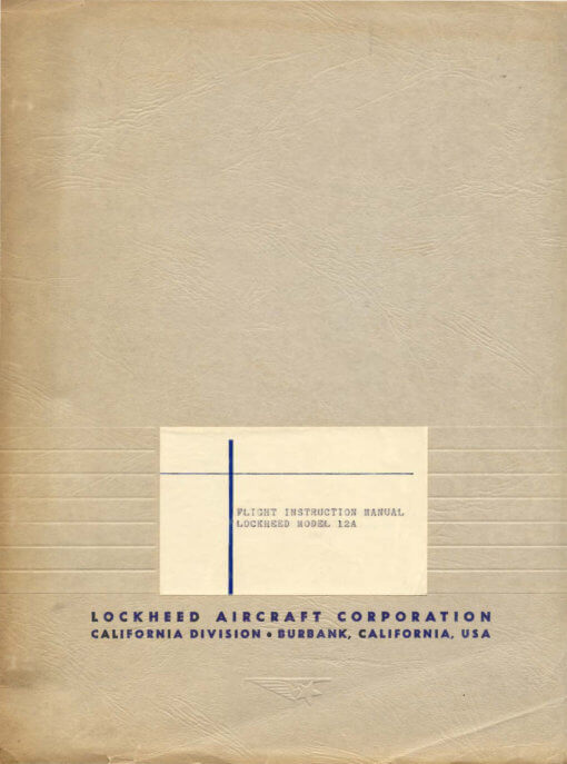 Flight Manual for the Lockheed 12 Electra Junior C-40