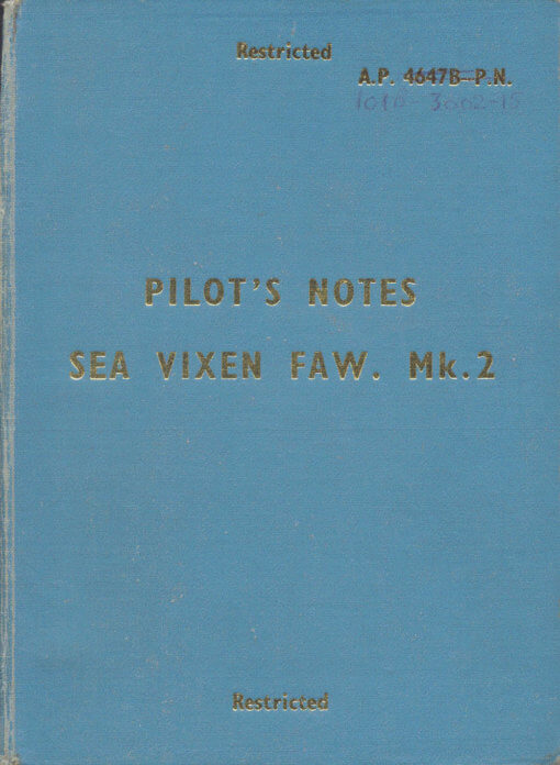Flight Manual Pilots Notes for the DH110 and Sea Vixen