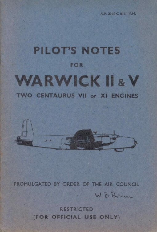 Flight Manual Pilots Notes for the Vickers Warwick