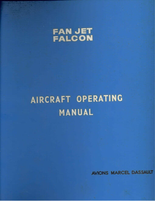 Flight Manual for the Dassault Mystere 20 Fan Jet Falcon
