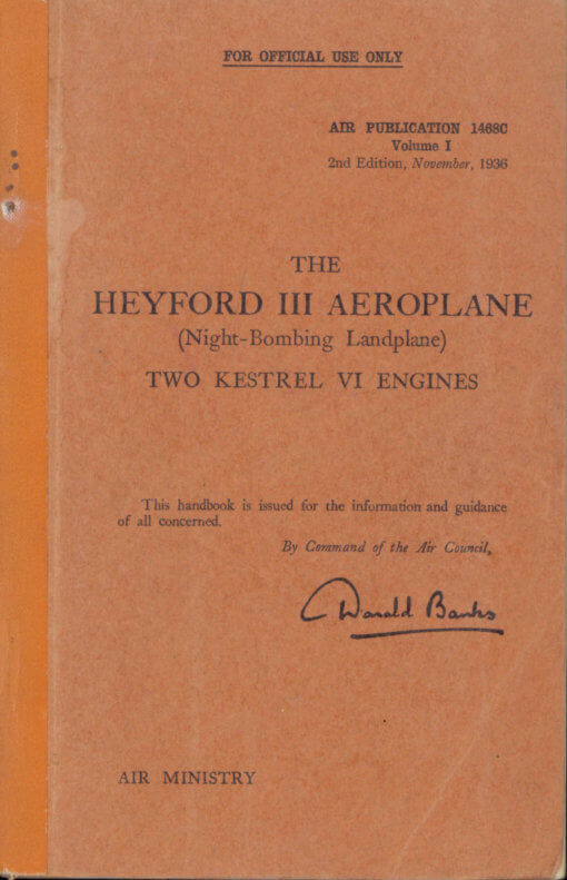Flight Manual for the Handley Page Heyford
