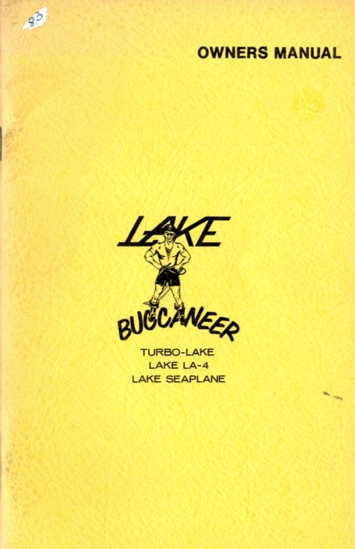 Flight Manual for the Lake Buccaneer (Colonial Skimmer)
